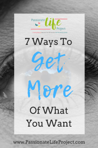 Ways To Get More of What You Want Without The Guilt